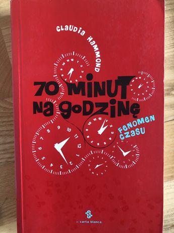 70 minut na godzinę fenomen czasu