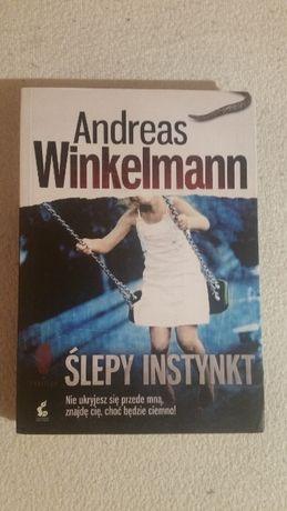 Ślepy Instynkt - Andreas Winkelmann Okazja!