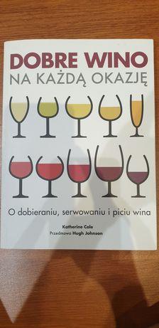 Nowa Książka poradnik Dobre wino na każdą okazję