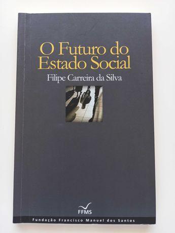 O futuro do estado social - Filipe Carreira da Silva