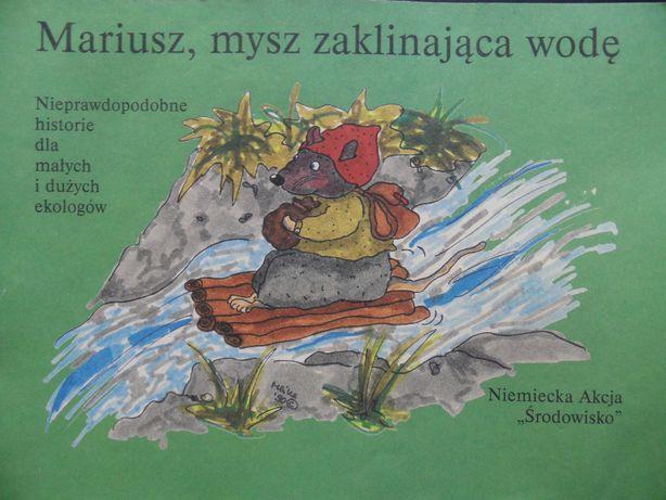 Program ekologiczny: Mariusz, mysz zaklinająca wodę