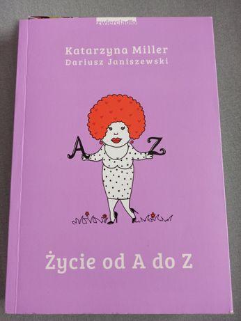 """Książka """"życie od A do Z"""" Katarzyna Miller"""