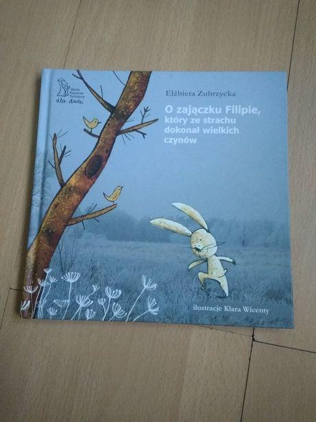 książka dla dzieci elżbieta zubrzycka o zajączku filipie