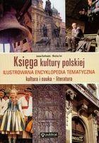 Księga kultury polskiej. Ilustrowana encyklopedia tematyczna