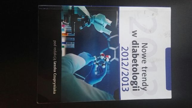 Nowe trendy w diabetologii 2012/2013