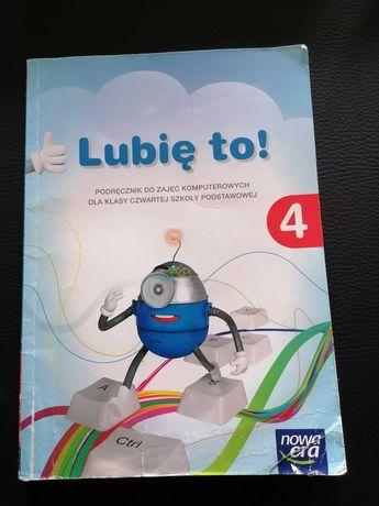 """""""Lubię to"""" Podręcznik do informatyki klasa 4"""
