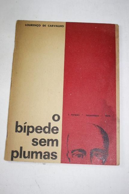 Livro Edição Autor-1974-Poesia-O Bipede sem plumas-Lourenço Carvalho