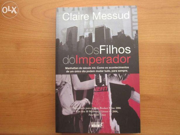 """Livro Novo """"Os Filhos do Imperador"""" de Claire Messud"""