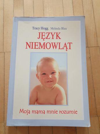 """Tracy Hogg """"Język niemowląt"""""""