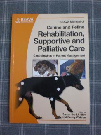 "Livro ""Mannual of Canine & Feline Rehab & Suportive & paliative Care"""