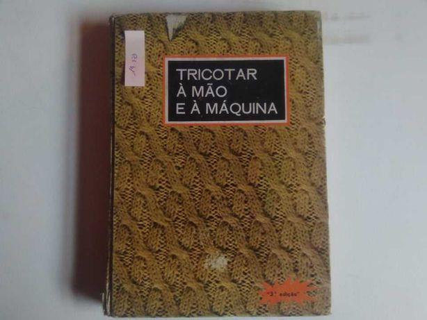 Fernanda Teigas de Oliveira - Tricotar á Mão e á Máquina
