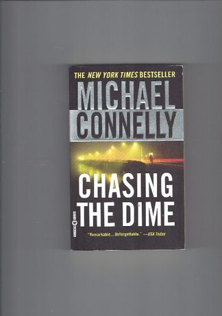 Michael Connelly / Chasing the Dime