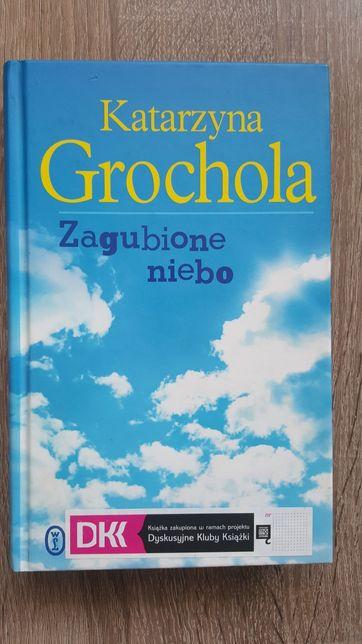 """""""Zagubione niebo"""" Katarzyna Grochola"""