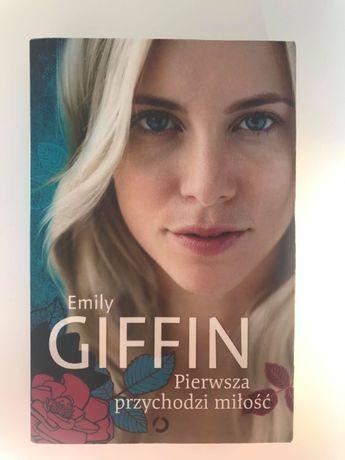 Pierwsza przychodzi miłość, Emily Giffin