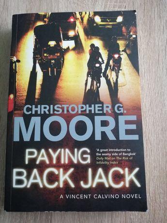 Christopher G. Moore PAYING BACK JACK: A Vincent Calvino novel