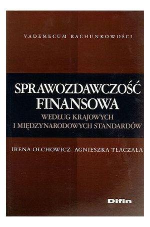 Sprawozdawczość finansowa - Irena Olchowicz, Agnieszka Tłaczała
