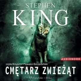 Cmętarz zwieżąt Stephen King Audiobook