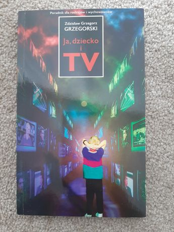Ja, dziecko i TV