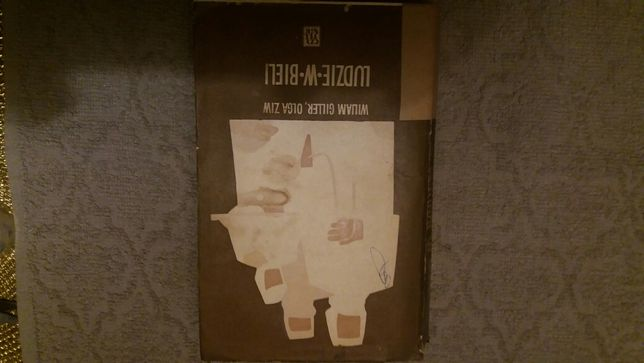 Książka Ludzie w bieli Wiliam Giller, Olga Ziw
