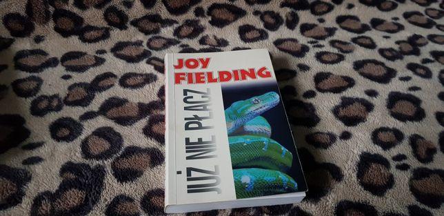 Już nie płacz Joy Fielding