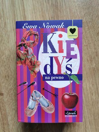 """Książka """"Kiedyś na pewno"""" Ewy Nowak"""