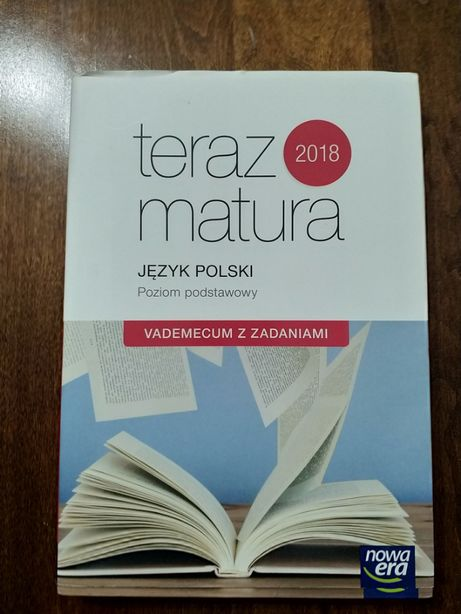 Teraz matura Język Polski Poziom podstawowy Vademecum z zadaniami