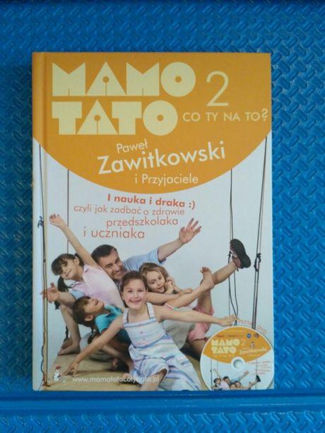 Mamo Tato co Ty na to? cz. 2 Paweł Zawitkowski