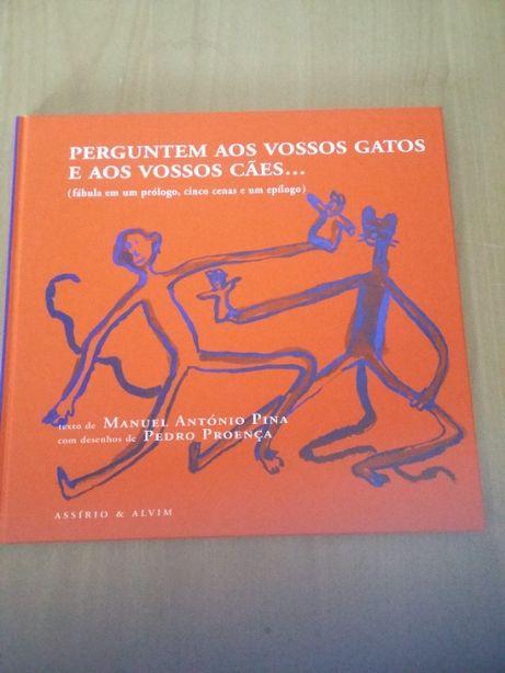 Perguntem ais vossos gatos e aos vossos cães - António Pina