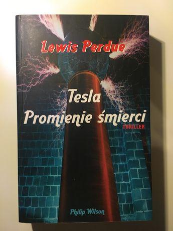 """Lewis Perdue """"Tesla promienie śmierci"""""""