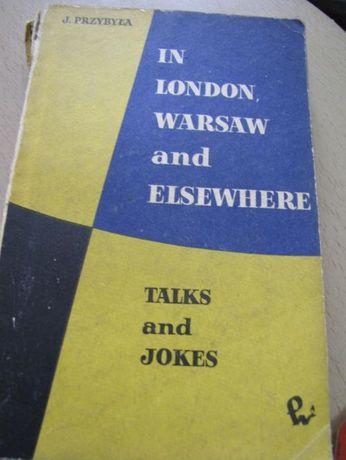 "książka ""In London, Warsaw and elsewhere. Talks and jokes"" J.Przybyła"