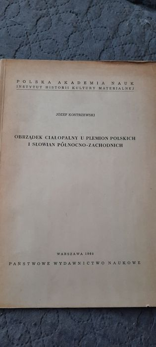 Obrządek ciałopalny u plemion Polskich i Słowian północno-zachodnich. Kraków - image 1