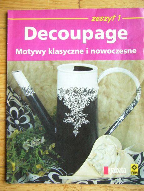 Decoupage. Motywy klasyczne i nowoczesne