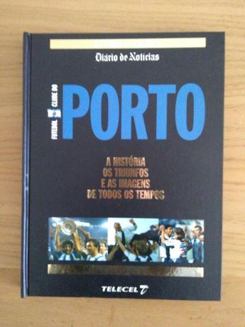 """Livro """"PORTO A história, os triunfos e as imagens de todos os tempos"""""""
