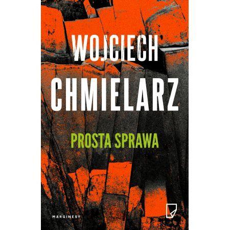 Kryminał - Prosta sprawa - Wojciech Chmielarz