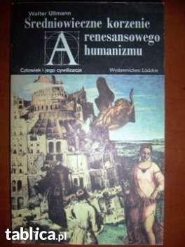 Średniowieczne korzenie renesansowego humanizmu