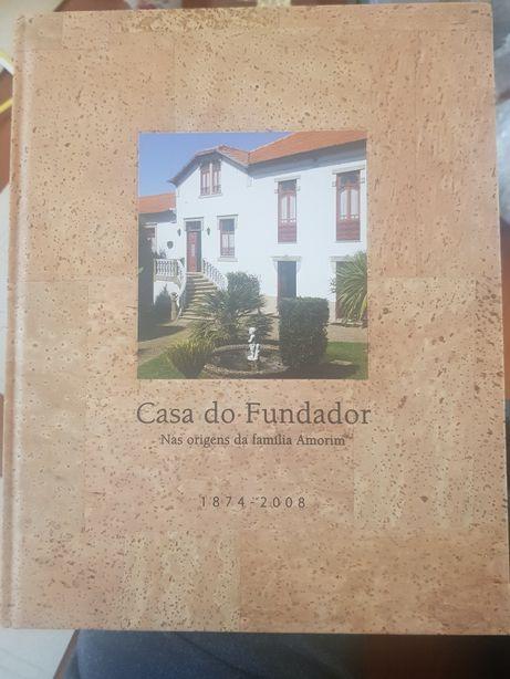 Livro Casa do Fundador - Nas oriegens da família Amorim