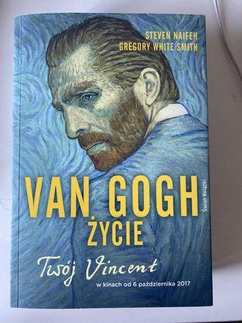Van Gogh życie, Twój Vincent- Steven Naifeh Gregory White Smith