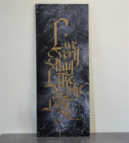 Obraz do biura , Kaligrafia 40cmx 100 cm Handmade