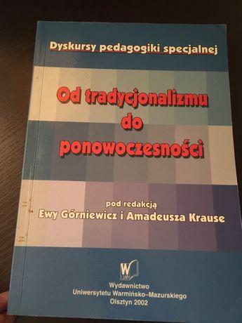 Dyskursy pedagogiki specjalnej. Od tradycjonalizmu do ponowoczesności.