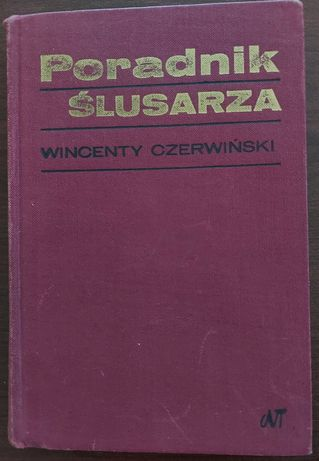 Poradnik ślusarza W.Czerwiński