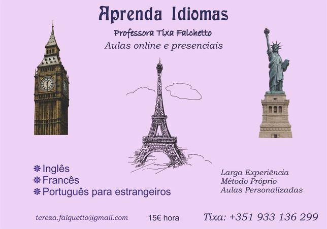 Aulas de idiomas - Inglês, Francês e Português para estrangeiros.