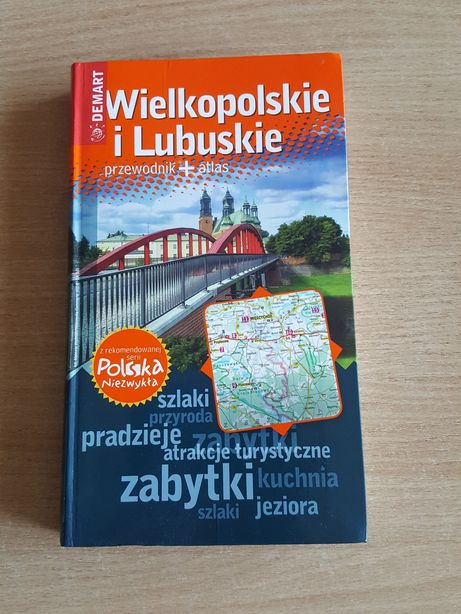 PRZEWODNIK + atlas wielkopolskie i lubuskie z serii Polska niezwykła