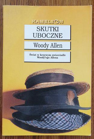 "Woody Allen ""Skutki uboczne"""