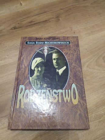 Rodzeństwo. Saga rodu Michorowskich - Anna Rohóczanka