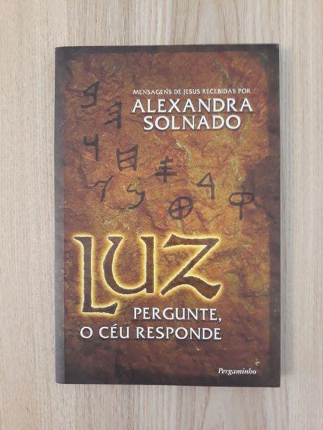 Luz, Pergunte o Céu Responde_Alexandra Solnado