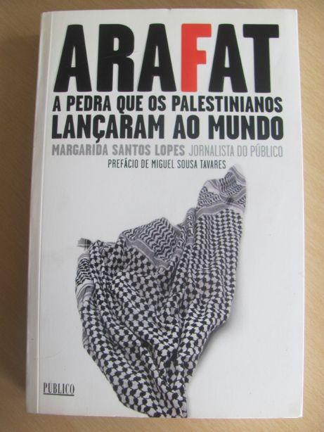Arafat a Pedra que os Palestinianos Lançaram ao Mundo