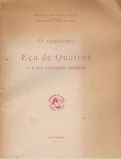 O realismo de Eça de Queiróz e a sua expressão artística / Manuel