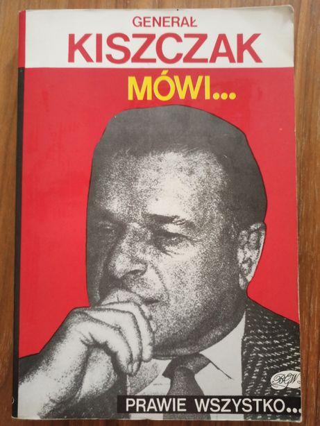 """Generał Kiszczak mówi... """