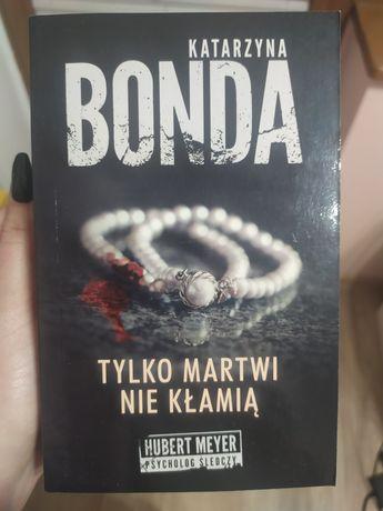 """Książka """"Tylko martwi nie kłamią"""""""