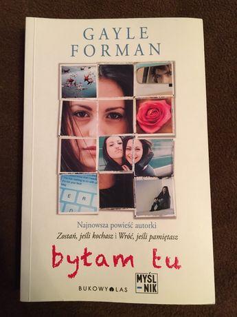 """Gayle Forman """"Byłam tu"""""""